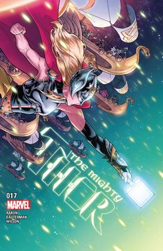 Marvel Comics Art, Marvel Heroes, Spiderman Comic Books, Female Thor, New Thor, The Mighty Thor, Marvel Women, Comic Book Characters, Comic Covers