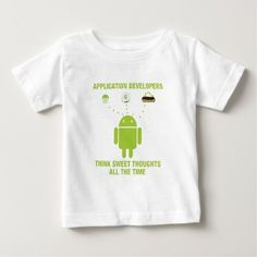 Application Developers Think Sweet Thoughts All Tee T Shirt, Hoodie Sweatshirt