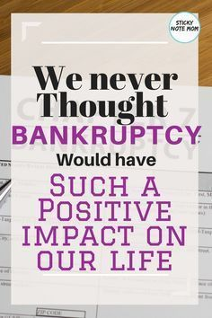 How Bankruptcy changed our Life for the Better Looking back on our financial disaster we didn't think we would be so thankful that it changed our life for the better. Financial Literacy, Financial Planning, Financial Goals, Usa People, Term Life, Family Budget, Losing Everything, Money Saving Tips, Money Tips