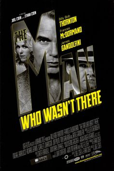 """""""The Man Who Wasn't There"""", neo-noir film by Joel and Ethan Coen (USA, 2001)"""