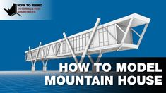 Rhino architecture - Modeling Mountain House