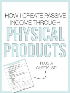 """If you've been keeping up with my Weekly Little Notes over the past couple of weeks then you know we've been talking a lot about monetizing your brand. From getting over your money fears to how to keep your income consistent, we're going to be covering it all! But today I wanted to share one of my favorite ways to create passive income through creating and selling physical products! But first, what is passive income? """"Passive income is an income received on a regular basis, with l..."""