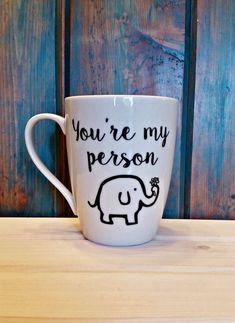 Ellie you're my person mug