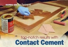 875-Top-Notch Results With Contact Cement