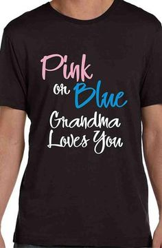 088e8eaf This custom shirt is great for grandma at the Gender Reveal party or baby  shower.