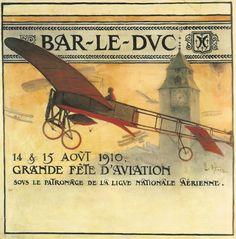 VINTAGE POSTER: FÊTE D'AVIATION BAR-LE-DUC  Projet d'affiche de A. Haëg pour la Grande Fête d'Aviation  de Bar-le-Duc, les 14 et 15 Août 1910.