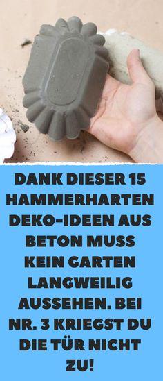 Dank dieser 15 hammerharten Deko-Ideen aus Beton muss kein Garten langweilig aussehen. Bei Nr. 3 kriegst du die Tür nicht zu!