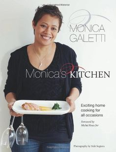 Monica's Kitchen by Monica Galetti, http://www.amazon.co.uk/dp/1849491038/ref=cm_sw_r_pi_dp_H7ogrb0YMTFZK