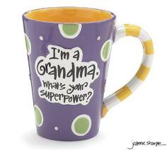 "Grandma Coffee Mug:   ""I'm A Grandma, What's Your Super Power""  - perfect (and inexpensive!) gift for the coffee-loving superhero grandma!"