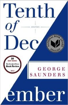 Tenth of December: Stories: George Saunders: 9780812984255: Amazon.com: Books