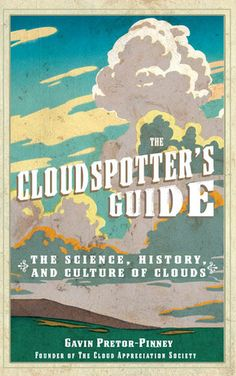The Science of How Clouds Actually Stay Up in the Sky | Brain Pickings