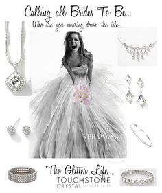 """Wedding"" by christen-olnhausen-frenkel on Polyvore featuring Vera Wang, Touchstone Crystal and White Ice"