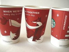 Starbucks red cup When We're Together Every Day is a Snow Day