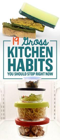 19 Gross Kitchen Habits You Probably Definitely Have