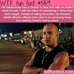 How Vin Diesel started his acting career - WTF fun facts