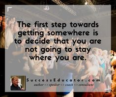 Only you can take the first step. Are you ready? #firststep #uptome #successeducator http://SuccessEducator.com