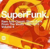 SuperFunk, Vol. 4: Rare and Classic Street Funk from the Vaults 1966-1973 [LP] - Vinyl, 09985063