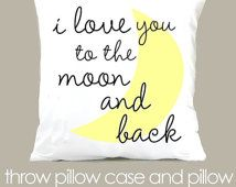 Custom i love you to the moon and back  throw pillow and removable pillowcase new baby gift