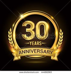 Celebrating 30 years anniversary logo with golden ring and ribbon, laurel wreath vector design.