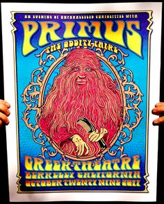 Primus Poster Series - Greek Theatre, Berkeley Ca - Oddity Faire by Dave Hunter and Zoltron