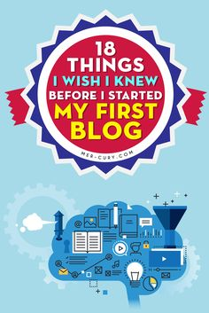 Things I Wish I Knew Before I Started My First Blog | When I first started blogging, I didn't know too much about it. In fact, I didn't even know people were making money through their blogs. I was working at a job I didn't like, and I saw an ad on Facebook for something that sounded like a data entry job. The thought of working from home online and making good money was enough to get my | http://mer-cury.com/blogging-tips/18-things-i-wish-i-knew-before-i-started-my-first-blog/