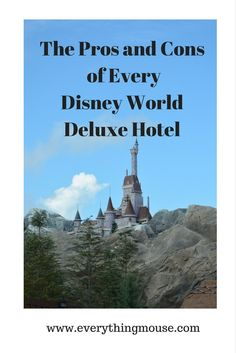 Disney World Tips. The Pros and Cons of Every Disney World Deluxe Hotel
