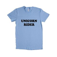 Unicorn Rider Unicorns Imaginary Myth Myths Legend Mythical Creatures Magic Magical Imagination SGAL10 Women's Shirt