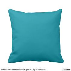 Hawaii Blue Personalized Aqua Teal Background Throw Pillow