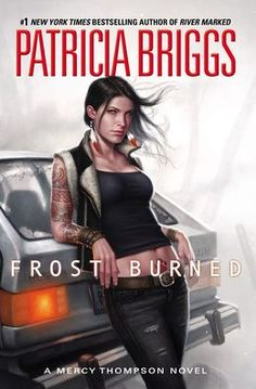 BARNES & NOBLE | Frost Burned (Mercy Thompson Series #7) by Patricia Briggs | NOOK Book (eBook), Hardcover