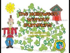 FREE Story and Lessons storytimebyelizabeth: The Halloween Without Pumpkins