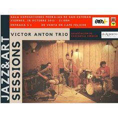 Cartel de Jazz y Arte durante la exposición Sensaciones visuales, donde se ha conjugado las obras artísticas de J. Antonio Fontal con la música del trío Victor Atón organizado por eres más de Pedrajas.