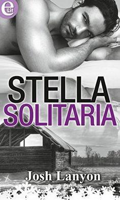 Stella solitaria by Josh Lanyon