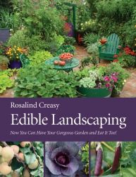 Edible Landscaping, by Rosalind Creasy, is a great book to start with if you want a beautiful AND tasty landscape.