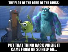 Lord Of The Rings summed up…