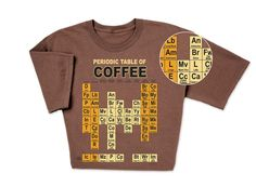 """""""Espresso"""" your love for coffee with Periodic Table of Coffee T-shirt"""
