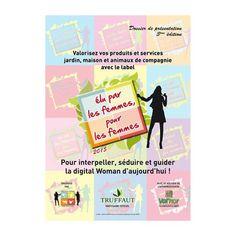 WOMEN'S GARDEN EXECUTIVE CLUB : Participez à la 3ème édition du label « Elu par les femmes, pour les femmes » 2015, pour mieux interpeller, séduire et guider la femme d'aujourd'hui. Les produits labélisés sont mis en valeur au niveau professionnel et grand public via l'appui de la distribution, de l'interprofession et de nombreux média. Les produits non labélisés quant à eux, reçoivent les préconisations du jury sur les axes d'amélioration à poursuivre. Ne ratez pas cette démarche Unique !