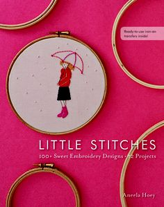 "Aneela Hoey is coming out with a book!  Love her work, so I'm looking forward to ""Little Stitches."""
