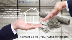 Private Funding Services from P4U Delhi Contact on +91 9716377283 or visit https://goo.gl/vwqjTQ #privatefundingservicedelhi #loanagainstpropertydelhi