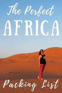Africa Packing List for Backpacking. Travel in Africa.