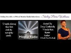 Mentor Radio Interviews Shelley Parris Williams