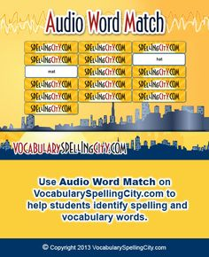 Use Audio Word Match on VocabularySpellingCity.com to help students identify spelling and vocabulary words.