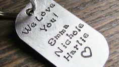 We Love You! Key Chain Personalized Keychain Dog Tag Hand Stamped Brushed Aluminum Key Ring Keychain Kids Names Great Gift For Mom or Dad
