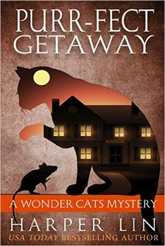 Purr-fect Getaway (A Wonder Cats Mystery Book 5) - Kindle edition by Harper Lin. Mystery, Thriller & Suspense Kindle eBooks @ AmazonSmile.
