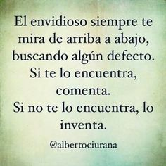 Is true Envy Quotes, Me Quotes, The Words, Positive Phrases, Positive Quotes, Bien Dit, Quotes En Espanol, Sarcastic Quotes, Spanish Quotes