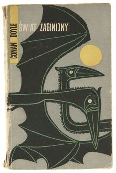 The Lost World by Arthur Conan Doyle.    Book cover design by Janusz Stanny (Warsaw, 1956).
