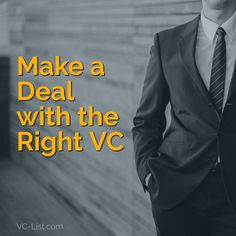 Make a  Deal  with the  Right VC - VC-List.com - Silicon Valley