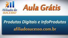 Afiliado de Sucesso Aula Grátis: Produtos Digitais e InfoProdutos
