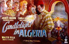 Candlelight in Algeria (1944) Stars: James Mason, Carla Lehmann, Raymond Lovell, Enid Stamp-Taylor ~  Director: George King