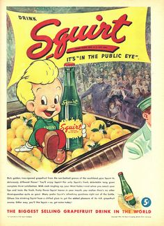 A delightfully cute vintage ad for Squirt soda pop ~j Vintage advertising for this long-lasting Brand. Loved Squirt as child! Vintage Signs, Vintage Ads, Vintage Prints, Vintage Posters, Vintage Photos, Old Advertisements, Retro Advertising, Retro Ads, Pop Ads