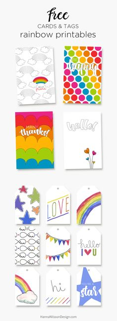 Printable rainbow cards and tags - Hello, Thanks, Hello Friend, Love. Give a colorful card for a birthday or any occation really. Attach a tag to spruce up a simple gift. Very colorful and vibrant and HAPPY :)